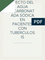 EFECTO DEL AGUA BICARBONATADA SÓDICA EN PACIENTES CON TUBERCULOSIS