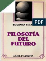 314802024-Trias-E-Filosofia-Del-Futuro.pdf