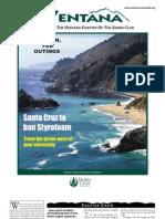 2007, V46 - 6 ~ The Ventana Magazine - Ventana Chapter, Sierra Club