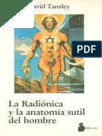 La Radionica y La Anatomia Sutil Del Hombre