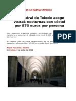 La Catedral de Toledo acoge visitas nocturnas con cóctel por 870 euros por persona