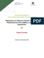 Tablas de Volumen de Madera de Comercializable para Exportación de las especies de Teca y Melina