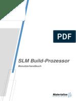 10 SLM Build Processor v2.0 User Manual German