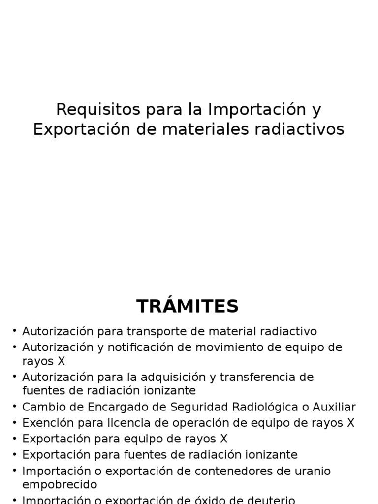 Requisitos Para La Importación y Exportación de Materiales