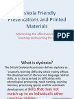 Dyslexia Friendly Presentations