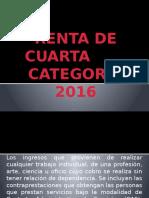 Renta de Cuarta Categoria 2016