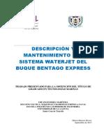 DESCRIPCION Y MANTENIMIENTO DEL SISTEMA WATERJET DEL BUQUE BENTAGO EXPRESS.pdf
