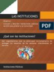 Instituciones Publicas y Privadas
