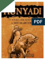 Bán Mór - Hunyadi 8. a Hit Harcosa