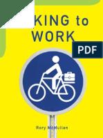Biking to Work - An Excerpt
