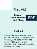 First Aid Burns Open Wounds and More
