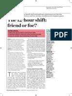 12hour shifts friend or foe?