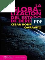 Cesar Rodríguez Garavito-La Globalización Del Estado de Derecho_ El Neoconstitucionalismo, El Neoliberalismo y La Transformación Institucional en América Latina (2000)
