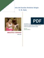 Atividades promovidas e realizadas pela Professora Emília Pinto na Biblioteca da Escola Secundária António Sérgio