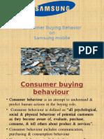 Consumer Buying BehavioronSamsung Mobile
