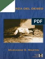 Marianne K. Martin - La Fuerza Del Deseo