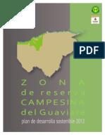 Plan de Desarrollo Sostenible Zona de Reserva Campesina Del Guaviare