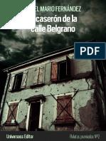 El Caseron de La Calle Belgrano - A. Mario Fernandez