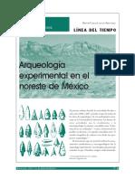 Arqueologia Experimental en El Noreste de Mexico