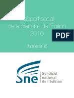 Rapport Social de Branche de l'édition 2016 (données 2015) - Syndicat national de l'édition