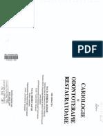 6. a. Iliescu, M. Gafar Cariologie Si Odontoterapie Restauratoare, Editura Medicala, Bucuresti, 2001