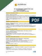 Agenda de Actividades Destadadas. Del 1 al 31 de julio de 2016. Fundación Caja Mediterráneo