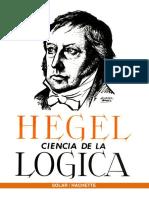CIENCIA de LA LÓGICA, Traducción Del Alemán, Por Augusta y Rodolfo Mondolfo,Ed Solar , 1968, Argentina, p 757