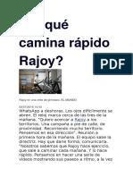 Por Qué Camina Rápido Rajoy
