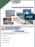 Evolução das Construções Industrializadas