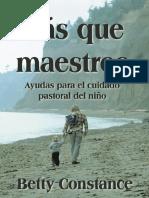Mas Que Maestros (Spanish Editi - Betty Constance