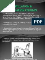 Distillation & Distillation Column