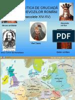 Politica de Cruciada a Voievozilor Romani