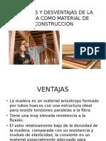 VENTAJAS Y DESVENTAJAS DE LA MADERA.pptx