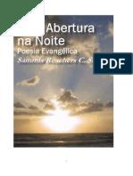 Uma Abertura Na Noite - Sammis Reachers (poesia evangélica)