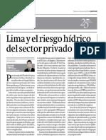 Lima y el riesgo hídrico del sector privado - Eduardo Zegarra - Gestión - 05072016