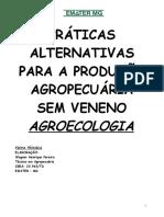 Praticas Alternativas Para a Producao Agropecuaria Sem Veneno