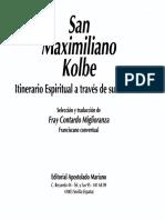 KOLBE, S. MAXIMILIANO-Itinerario Espiritual a Traves de Sus Escritos