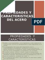 Propiedades y Caracteristicas Del Acero