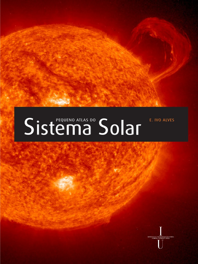9c1dbe6474f85 Pequeno Atlas Do Sistema Solar - Ivo Alves