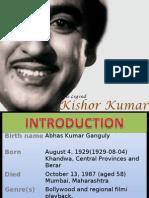 Kishor Kumar Details 11-09-09