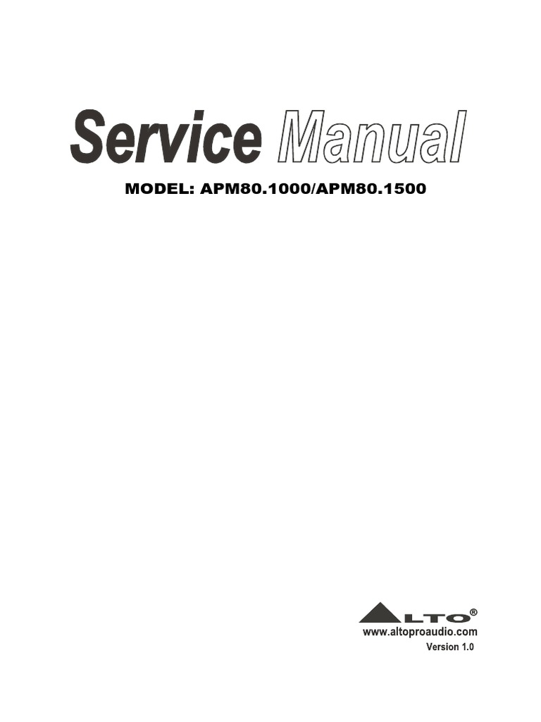 Alto APM80.1000, APM80.1500 Powered Mixer Service Manual