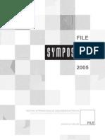FILE SYMPOSIUM 2005