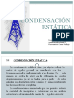 7. Condensación Estática de Estructuras