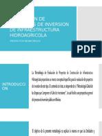 Evaluacion de Proyectos de Inversion de Infraestructura Hidroagricola
