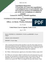 Leonard D. White v. United States Parole Commission, United States Parole Officer, Art Beeler, Warden, 940 F.2d 1539, 10th Cir. (1991)