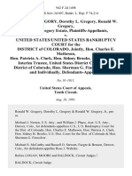 Ronald W. Gregory, Dorothy L. Gregory, Ronald W. Gregory, Jr., and Gregory Estate v. United States/united States Bankruptcy Court for the District of Colorado, Jointly, Hon. Charles E. Matheson, Hon. Patricia A. Clark, Hon. Sidney Brooks, Ross J. Wabeke, Interim Trustee, United States District Court for the District of Colorado, Hon. Sherman G. Finesilver, Jointly and Individually, 942 F.2d 1498, 10th Cir. (1991)