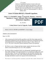 James Franklin Brown v. John T. Langdon, Judge Leonard D. Munker, Attorney, Barbara L. Lauer, Attorney Dave Gosar, Attorney, 5 F.3d 545, 10th Cir. (1993)