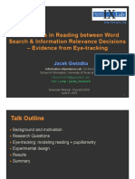 Differences in Reading between Word Search and Information Relevance Decisions – Evidence from  Eye-tracking by Jacek Gwizdka