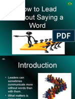 How to Lead Without Saying a Word