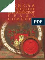 POVELJA SLOBODNOG I KRALJEVSKOG GRADA SOMBORA (Milan Stepanović)